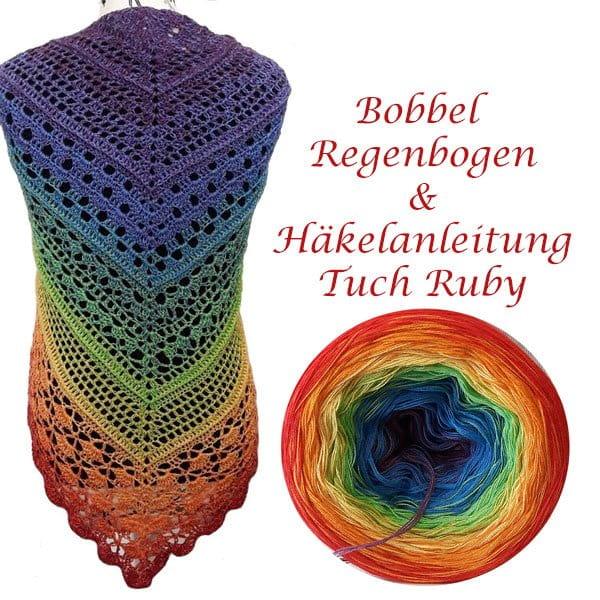 Bobbel Regenbogen und Anleitung Tuch Ruby